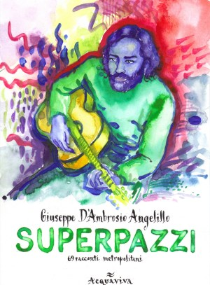 superpazzi vol.2