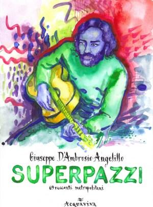 superpazzi vol.2